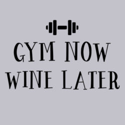 Gym Now Wine Later Hoodie Design